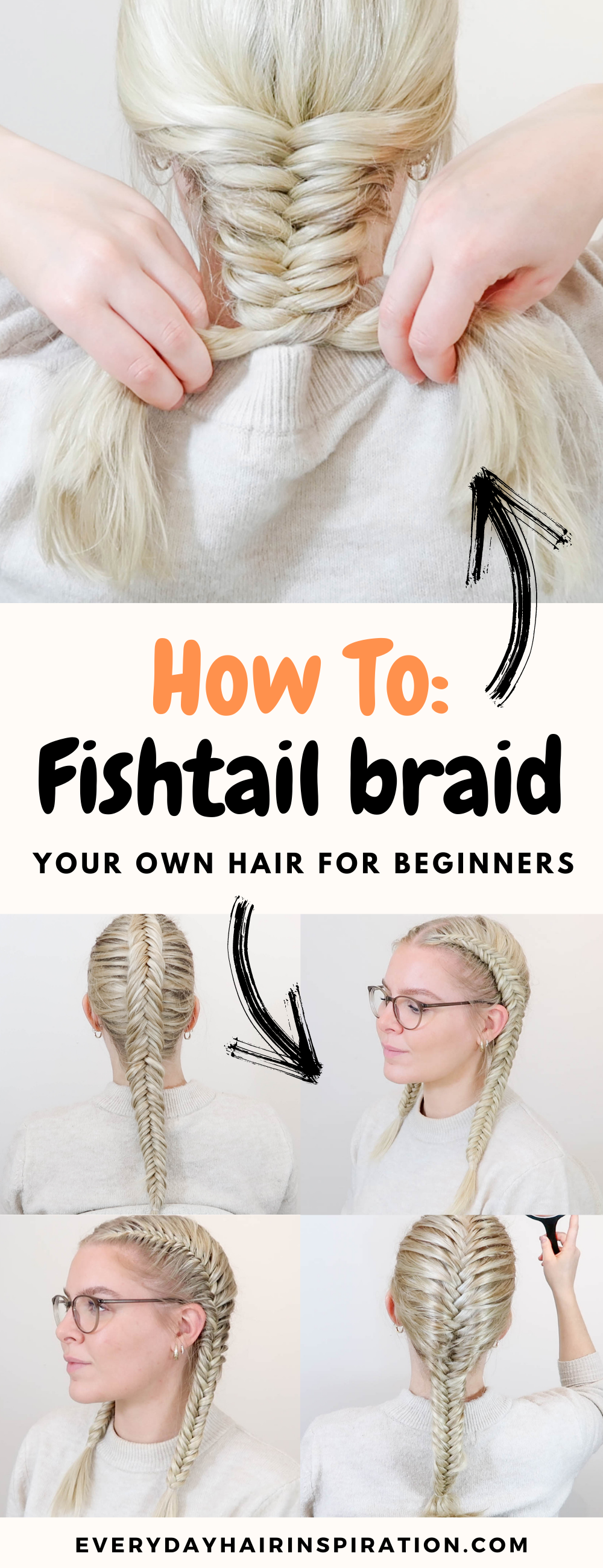 """Square picture of a basic fishtail braid with the text: """"How to: fishtail braid your own hair for beginners"""" under the picture. Under the text there is 4 square pictures of different style fishtail braids."""